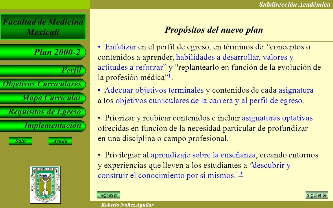 Propósitos del nuevo plan