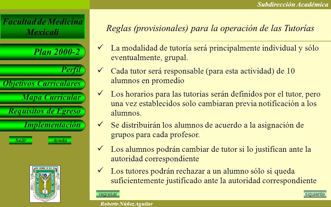 Reglas (provisionales) para la operación de las Tutorías