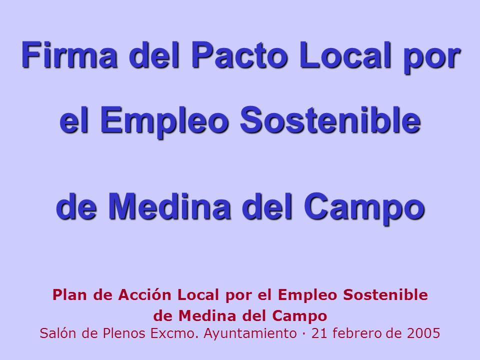 Firma del Pacto Local por el Empleo Sostenible de Medina del Campo