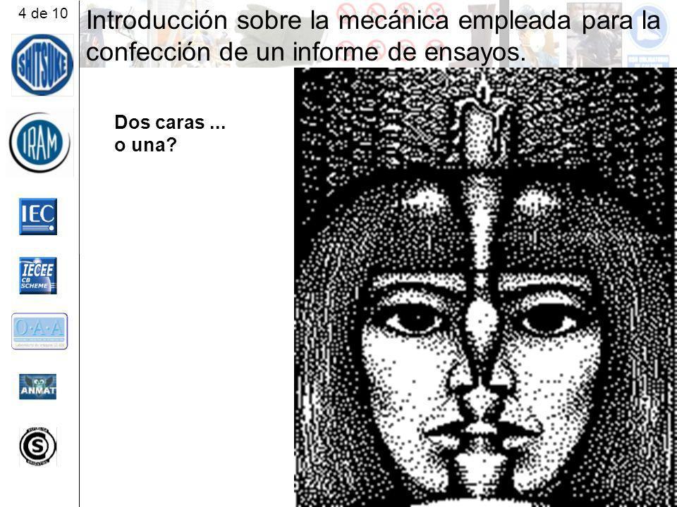 4 de 10 Introducción sobre la mecánica empleada para la confección de un informe de ensayos. Dos caras ...