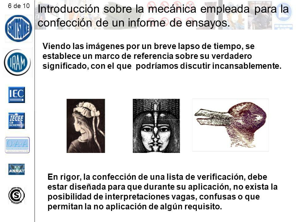 6 de 10 Introducción sobre la mecánica empleada para la confección de un informe de ensayos.