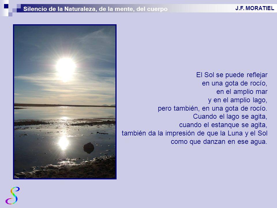 El Sol se puede reflejar en una gota de rocío, en el amplio mar