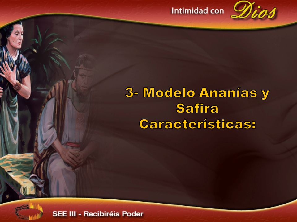 3- Modelo Ananías y Safira