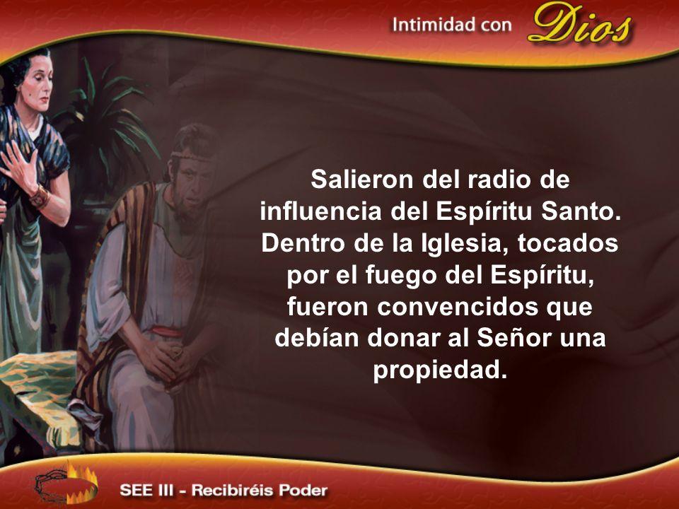 Salieron del radio de influencia del Espíritu Santo