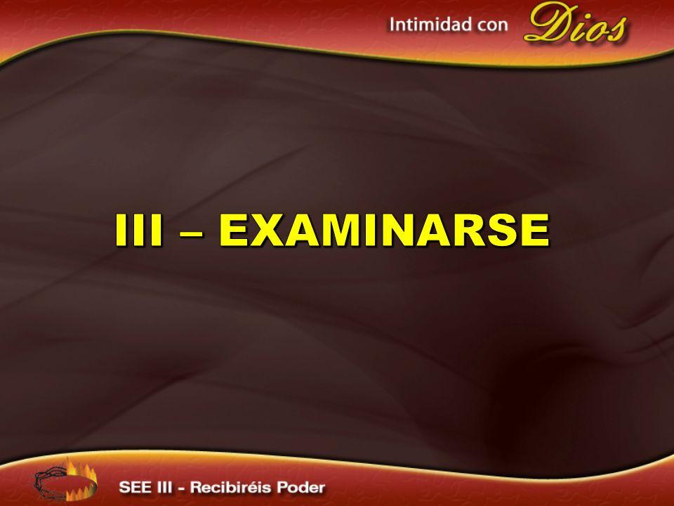 III – EXAMINARSE