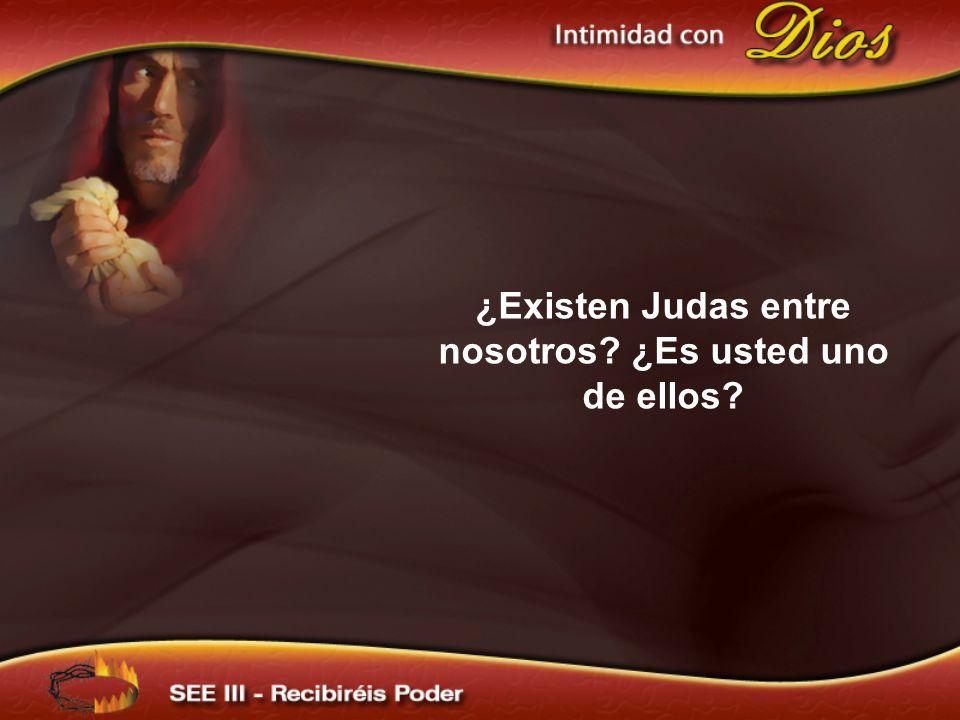 ¿Existen Judas entre nosotros ¿Es usted uno de ellos