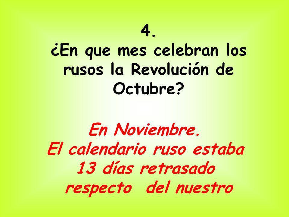 ¿En que mes celebran los rusos la Revolución de Octubre