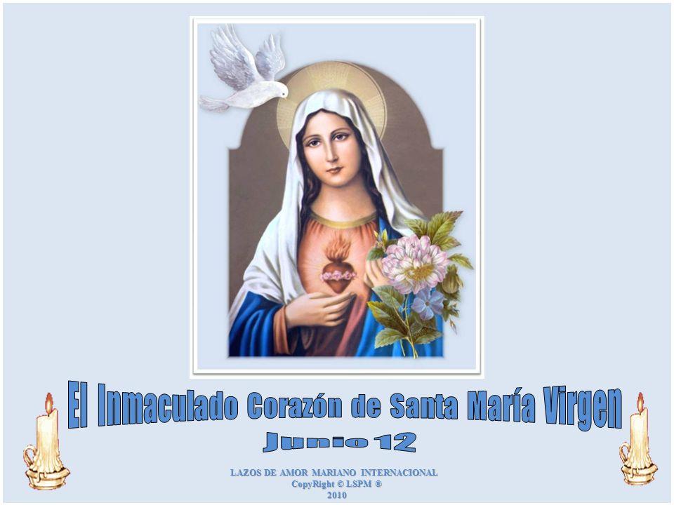 El Inmaculado Corazón de Santa María Virgen Junio 12
