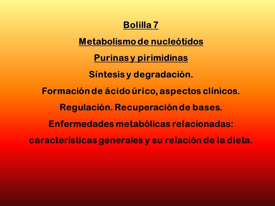 Metabolismo de nucleótidos Síntesis y degradación.