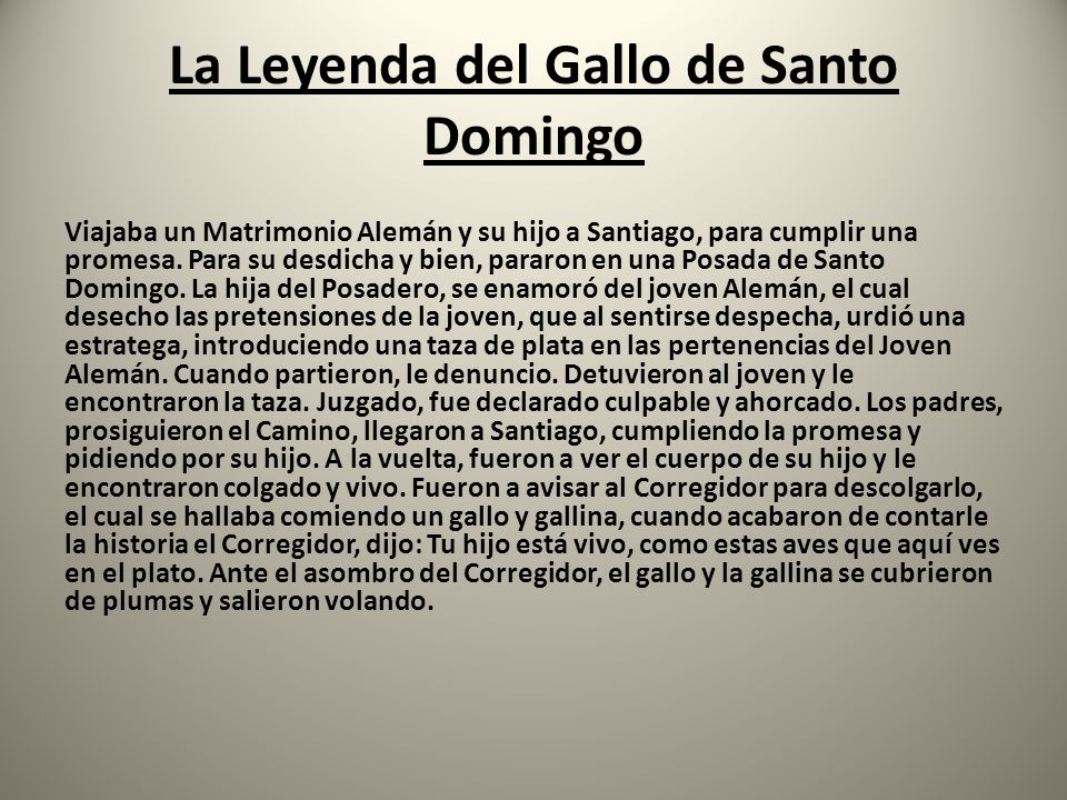 La Leyenda del Gallo de Santo Domingo