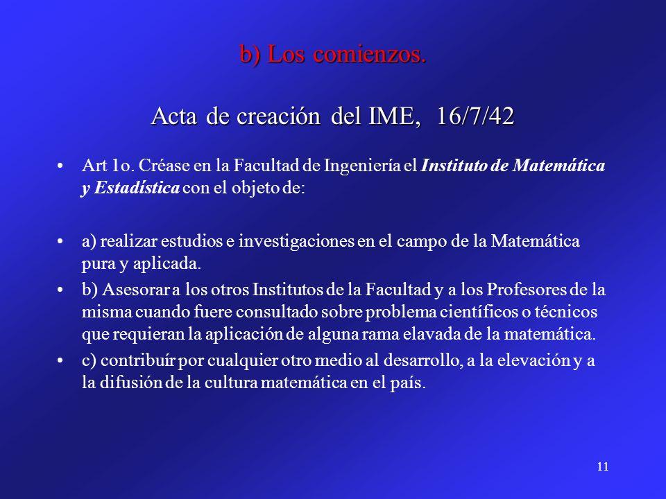 b) Los comienzos. Acta de creación del IME, 16/7/42