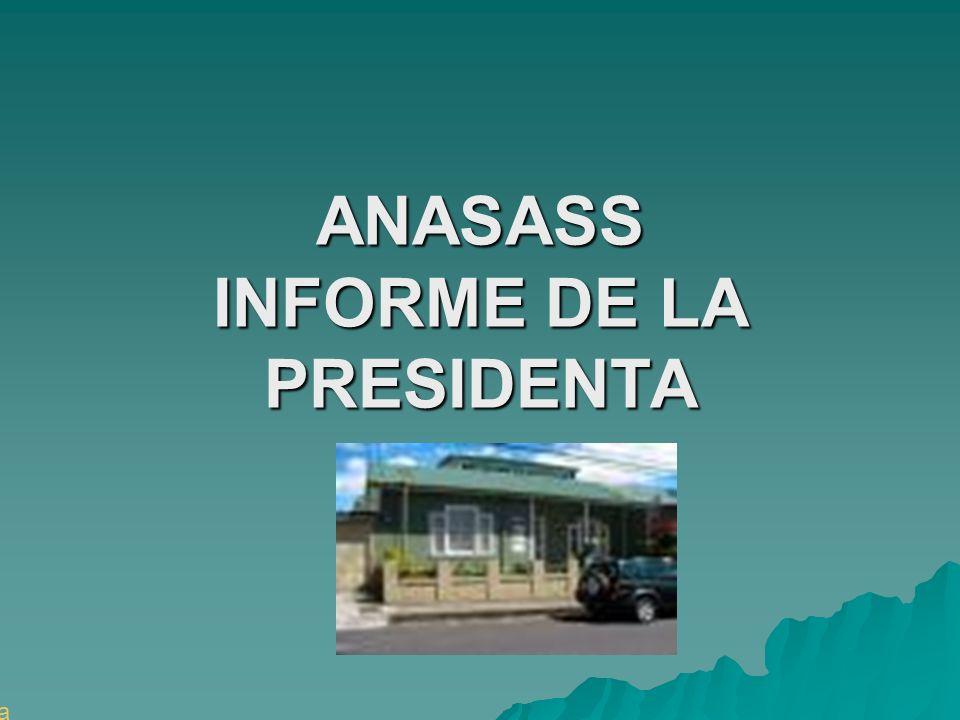 ANASASS INFORME DE LA PRESIDENTA