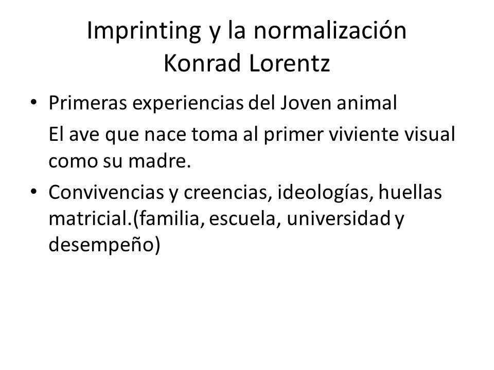 Imprinting y la normalización Konrad Lorentz
