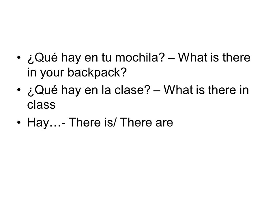 ¿Qué hay en tu mochila – What is there in your backpack