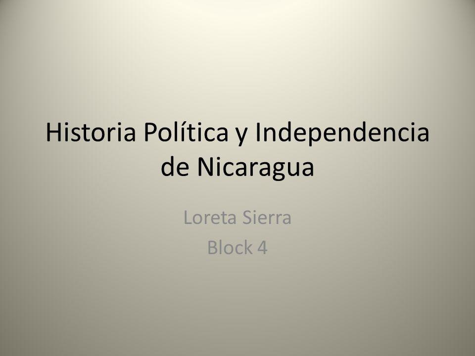 Historia Política y Independencia de Nicaragua