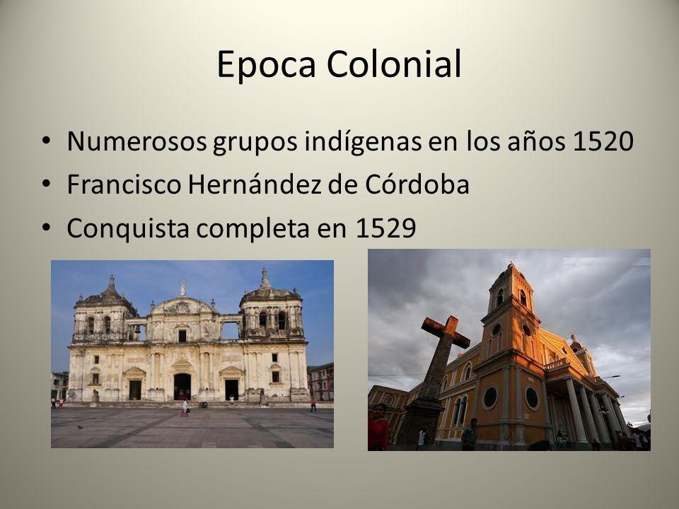 Epoca Colonial Numerosos grupos indígenas en los años 1520