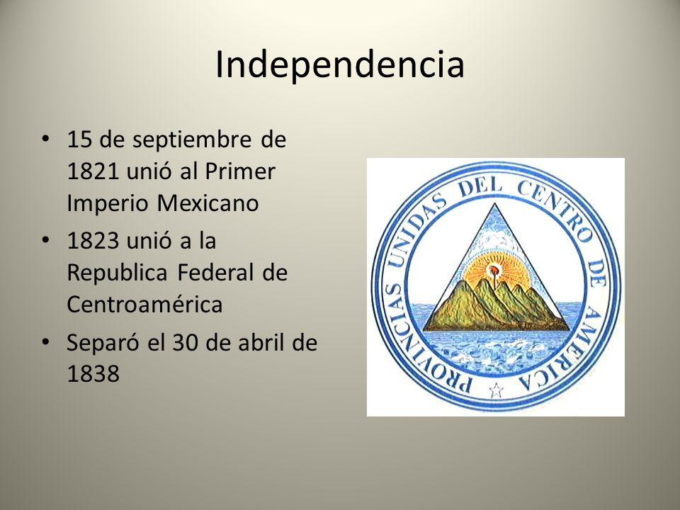 Independencia 15 de septiembre de 1821 unió al Primer Imperio Mexicano