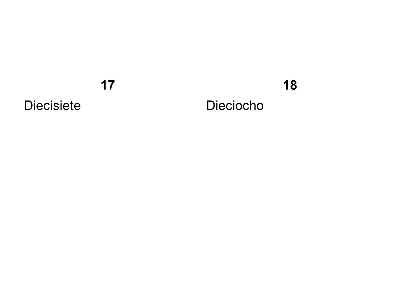 17 18 Diecisiete Dieciocho