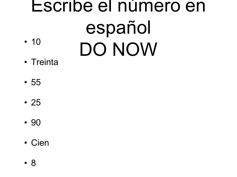 Escribe el número en español DO NOW