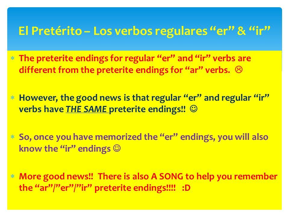 El Pretérito – Los verbos regulares er & ir
