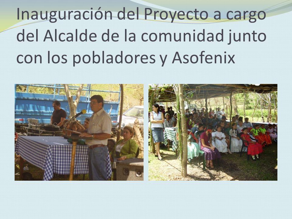 Inauguración del Proyecto a cargo del Alcalde de la comunidad junto con los pobladores y Asofenix