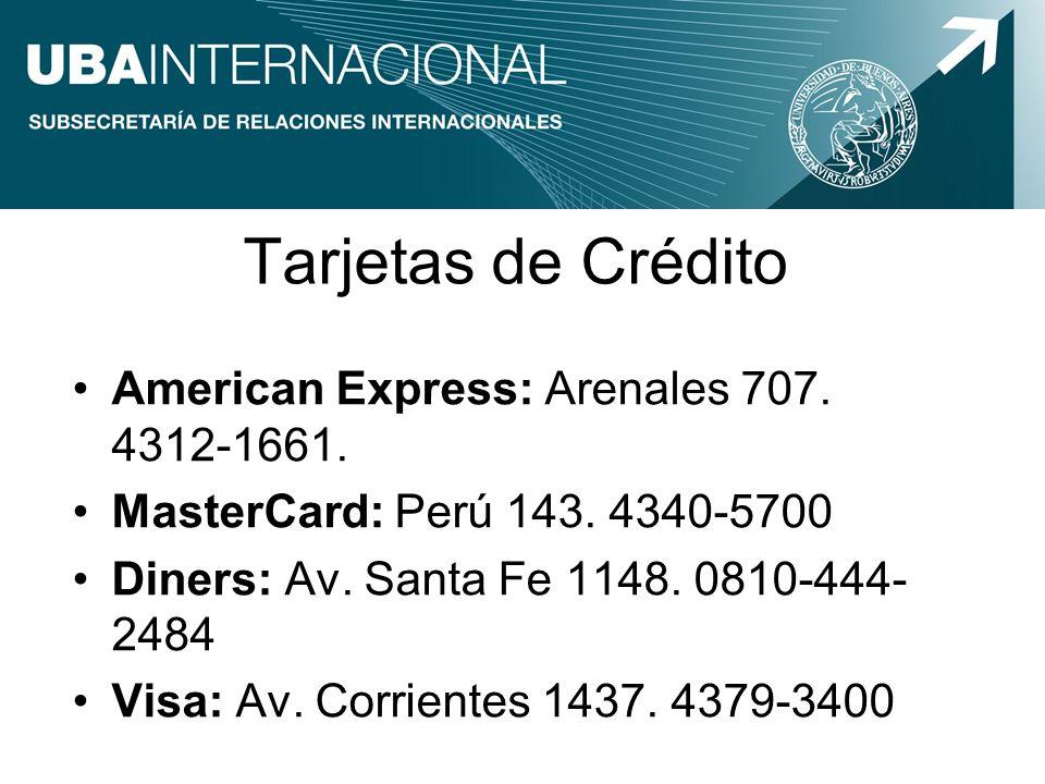 Tarjetas de Crédito American Express: Arenales 707. 4312-1661.
