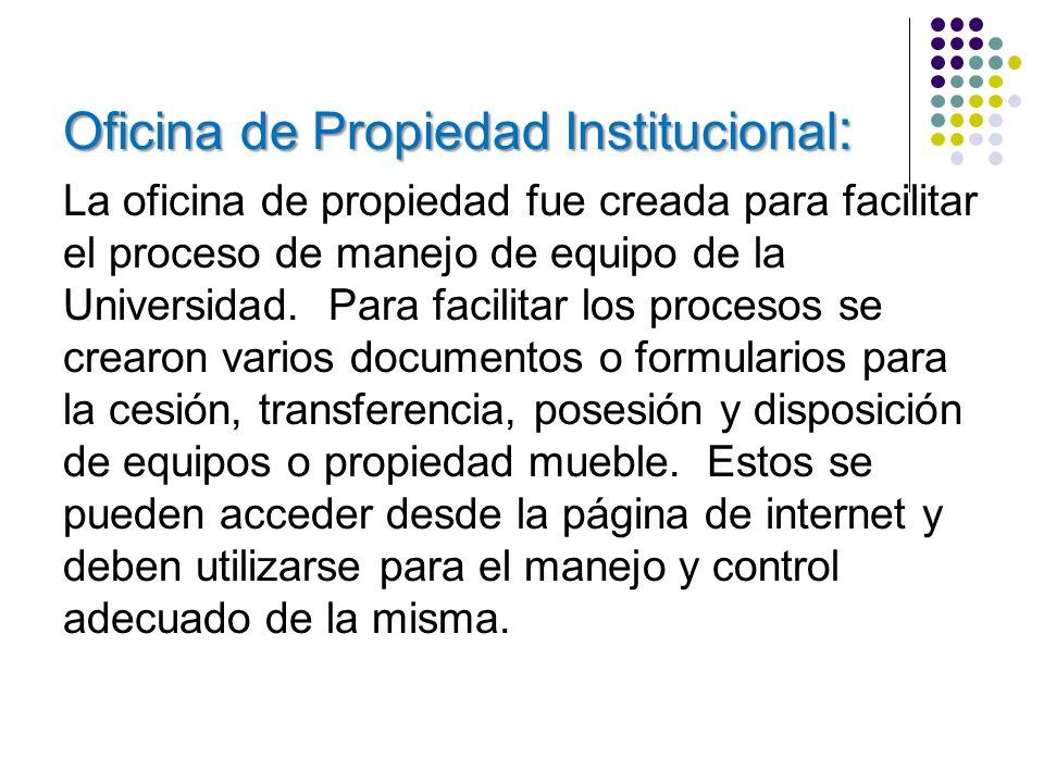 Oficina de Propiedad Institucional: