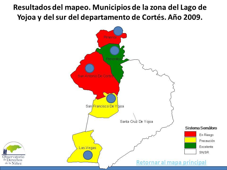 Resultados del mapeo. Municipios de la zona del Lago de Yojoa y del sur del departamento de Cortés. Año 2009.