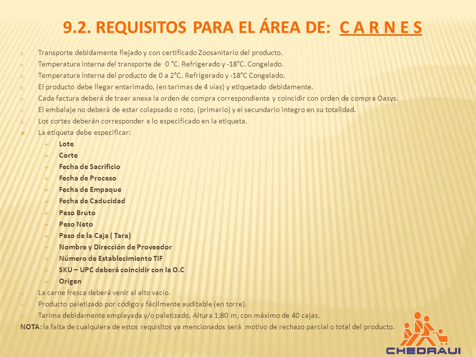 9.2. REQUISITOS PARA EL ÁREA DE: C A R N E S