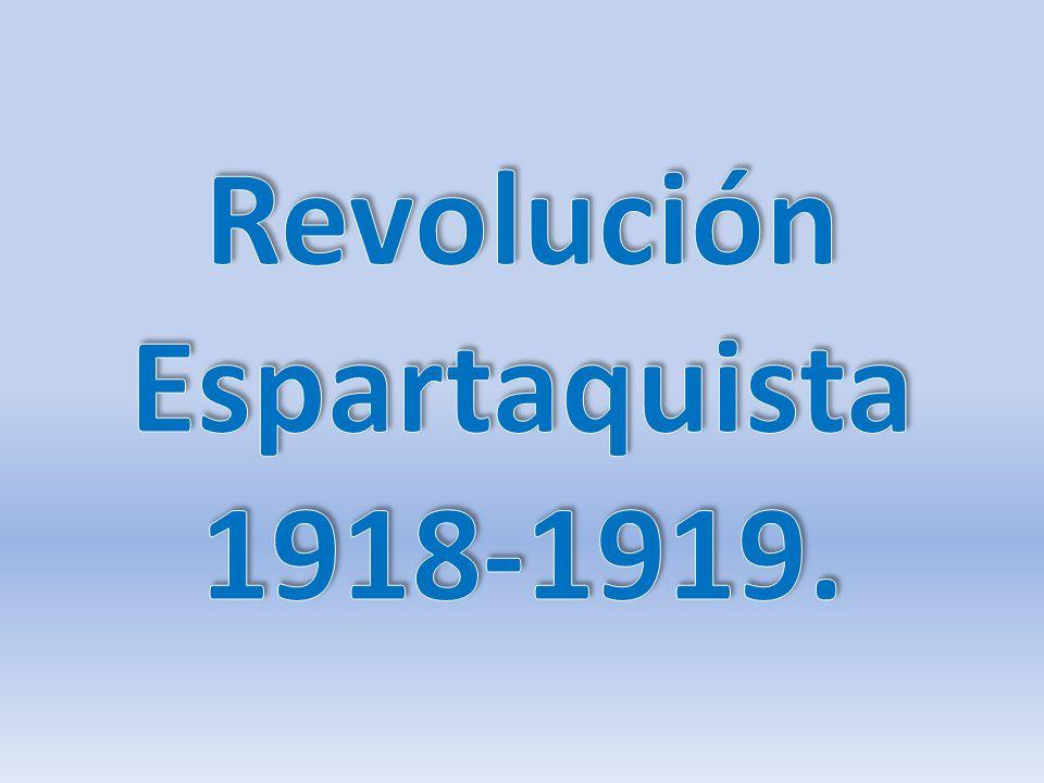 Revolución Espartaquista 1918-1919.
