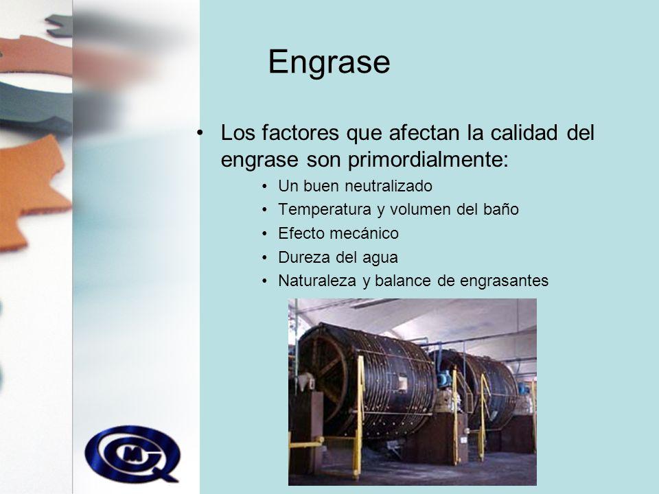 Engrase Los factores que afectan la calidad del engrase son primordialmente: Un buen neutralizado.