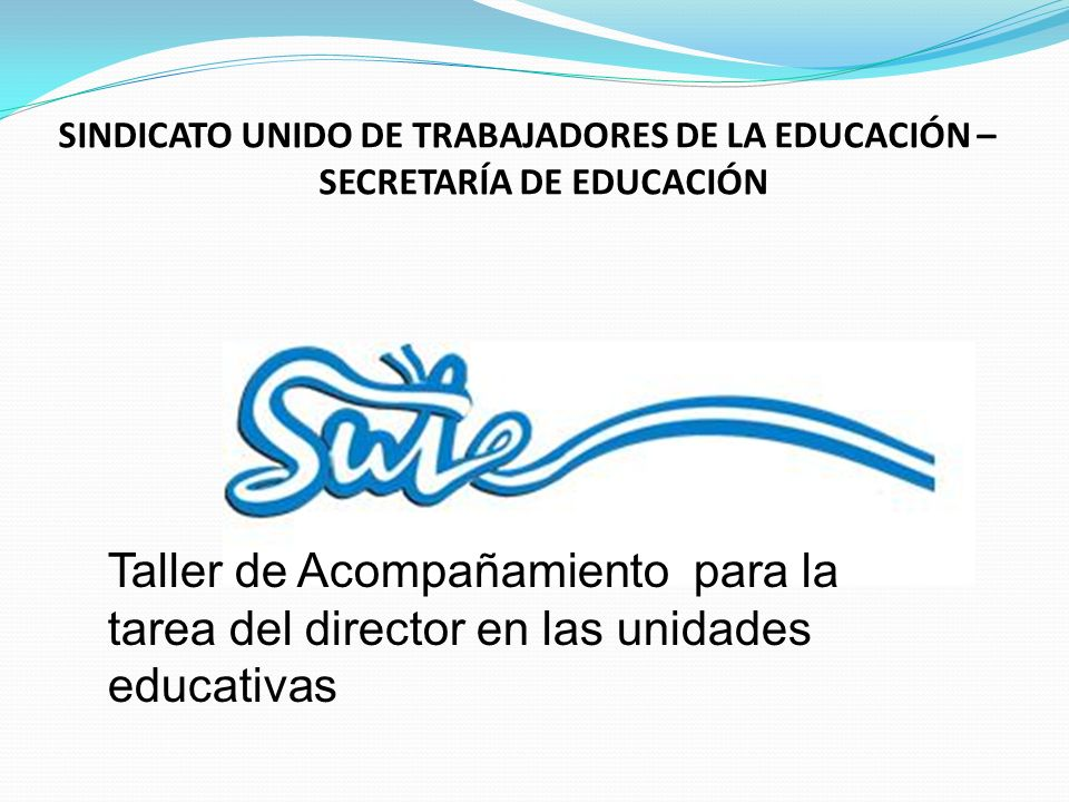 SINDICATO UNIDO DE TRABAJADORES DE LA EDUCACIÓN – SECRETARÍA DE EDUCACIÓN