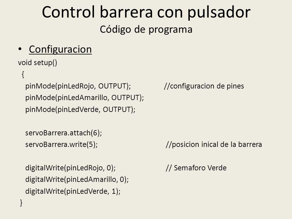 Control barrera con pulsador Código de programa