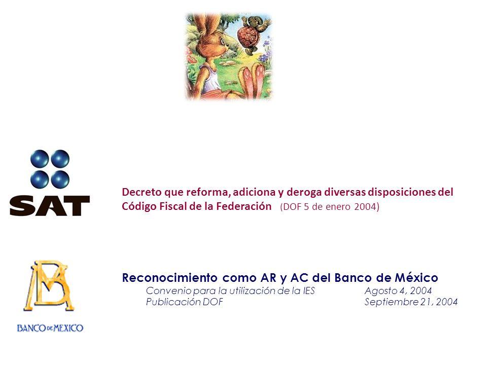 Reconocimiento como AR y AC del Banco de México