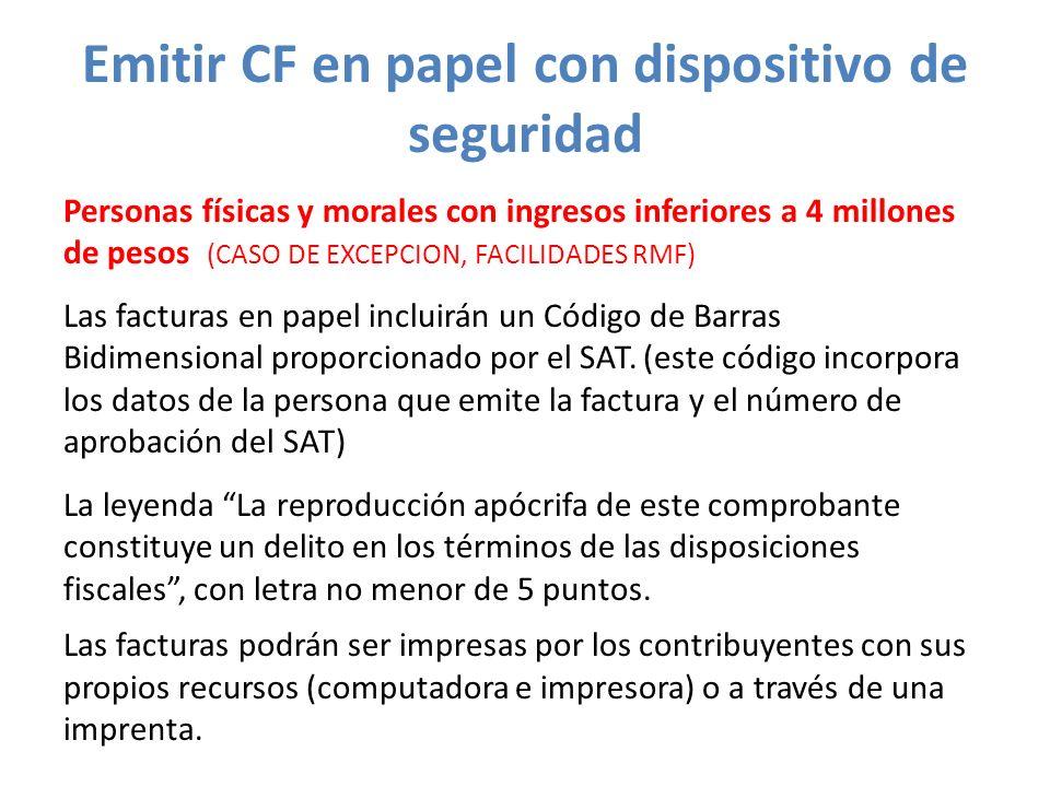 Emitir CF en papel con dispositivo de seguridad