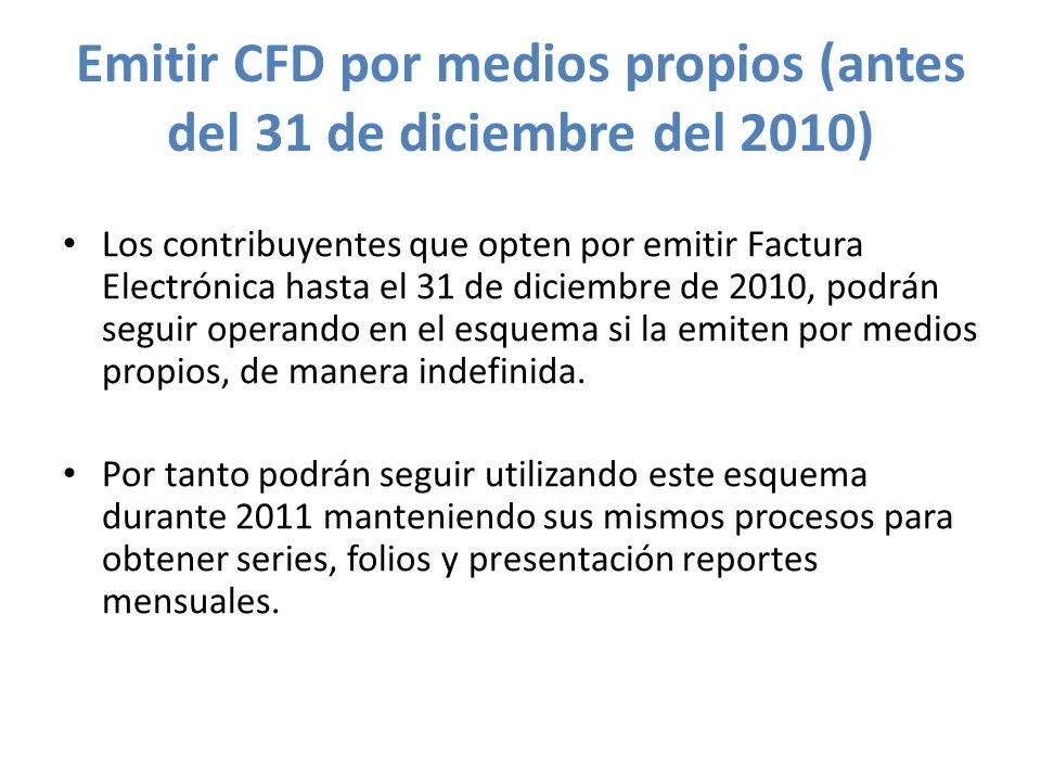 Emitir CFD por medios propios (antes del 31 de diciembre del 2010)