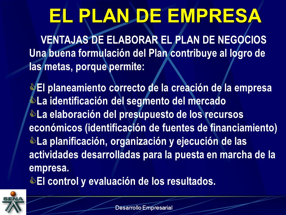 VENTAJAS DE ELABORAR EL PLAN DE NEGOCIOS