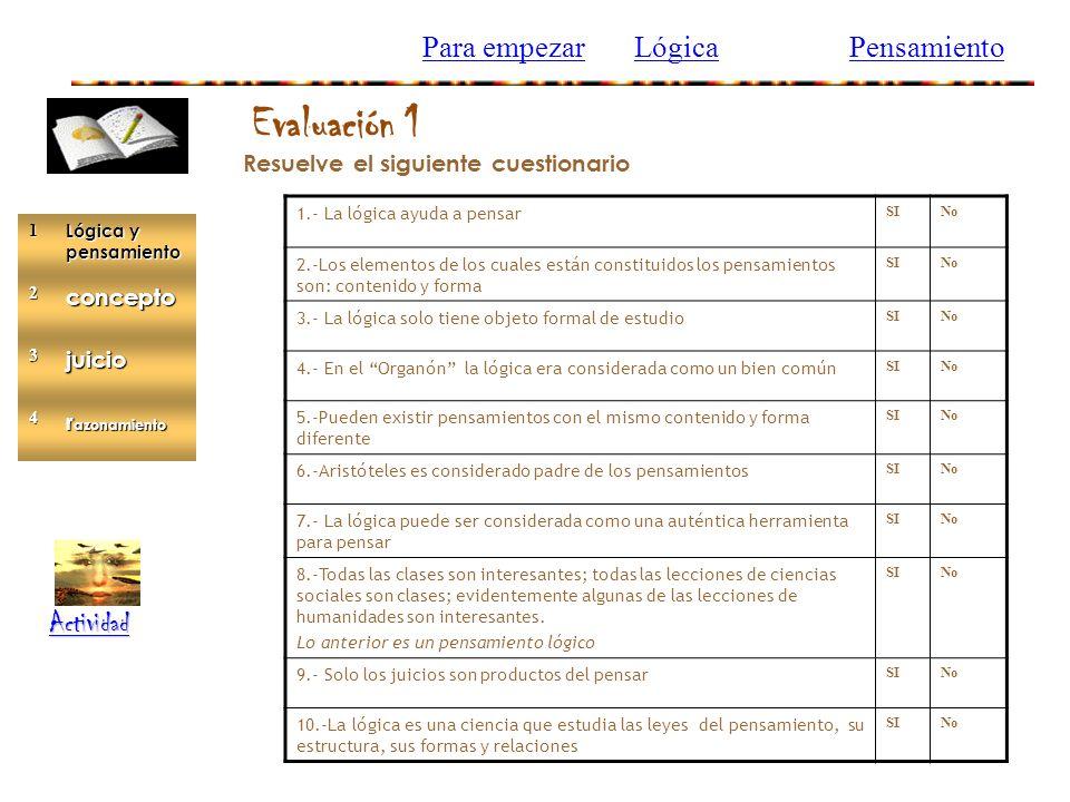 Evaluación 1 Para empezar Lógica Pensamiento Actividad concepto