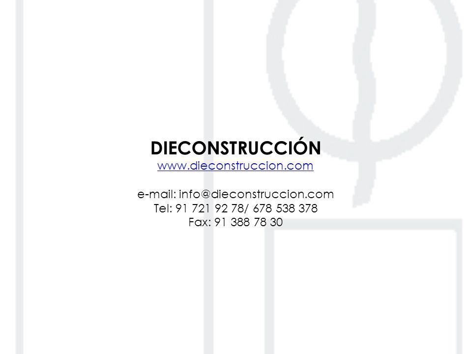 DIECONSTRUCCIÓN www. dieconstruccion. com e-mail: info@dieconstruccion