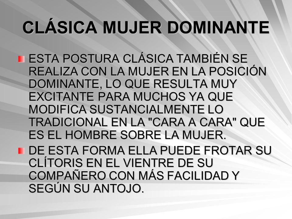 CLÁSICA MUJER DOMINANTE