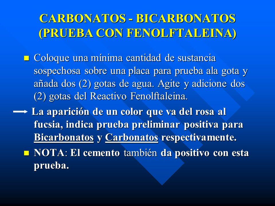 CARBONATOS - BICARBONATOS (PRUEBA CON FENOLFTALEINA)