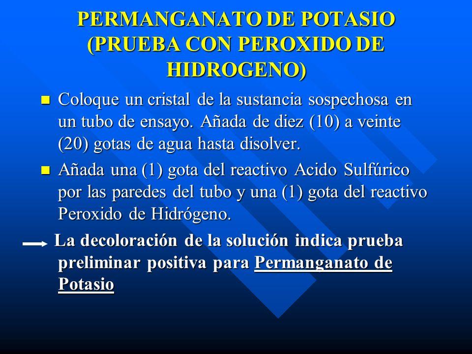 PERMANGANATO DE POTASIO (PRUEBA CON PEROXIDO DE HIDROGENO)