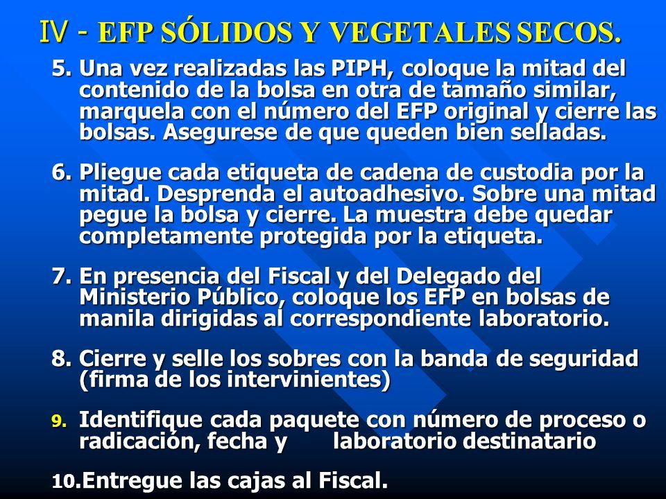 IV - EFP SÓLIDOS Y VEGETALES SECOS.