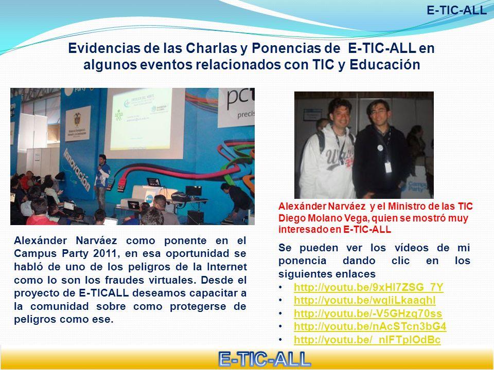 E-TIC-ALL Evidencias de las Charlas y Ponencias de E-TIC-ALL en algunos eventos relacionados con TIC y Educación.