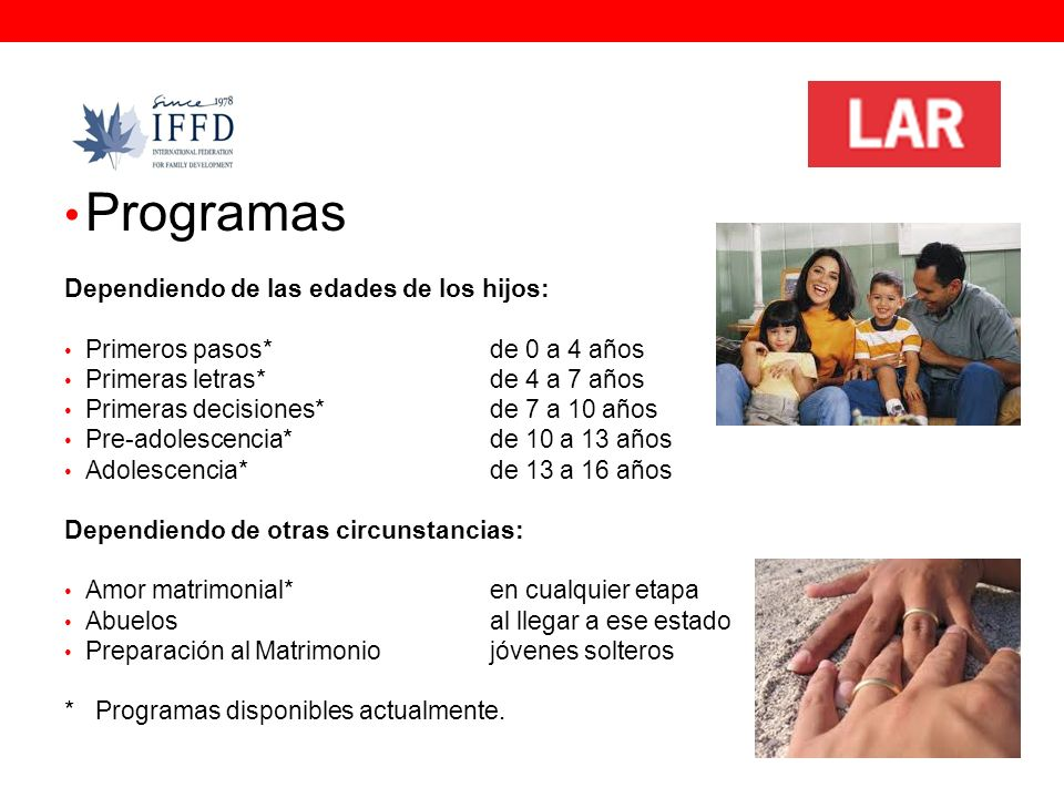 Programas Dependiendo de las edades de los hijos: