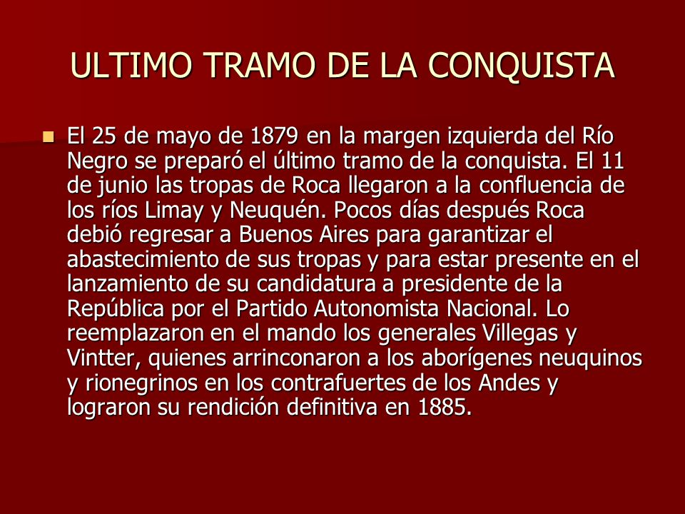 ULTIMO TRAMO DE LA CONQUISTA