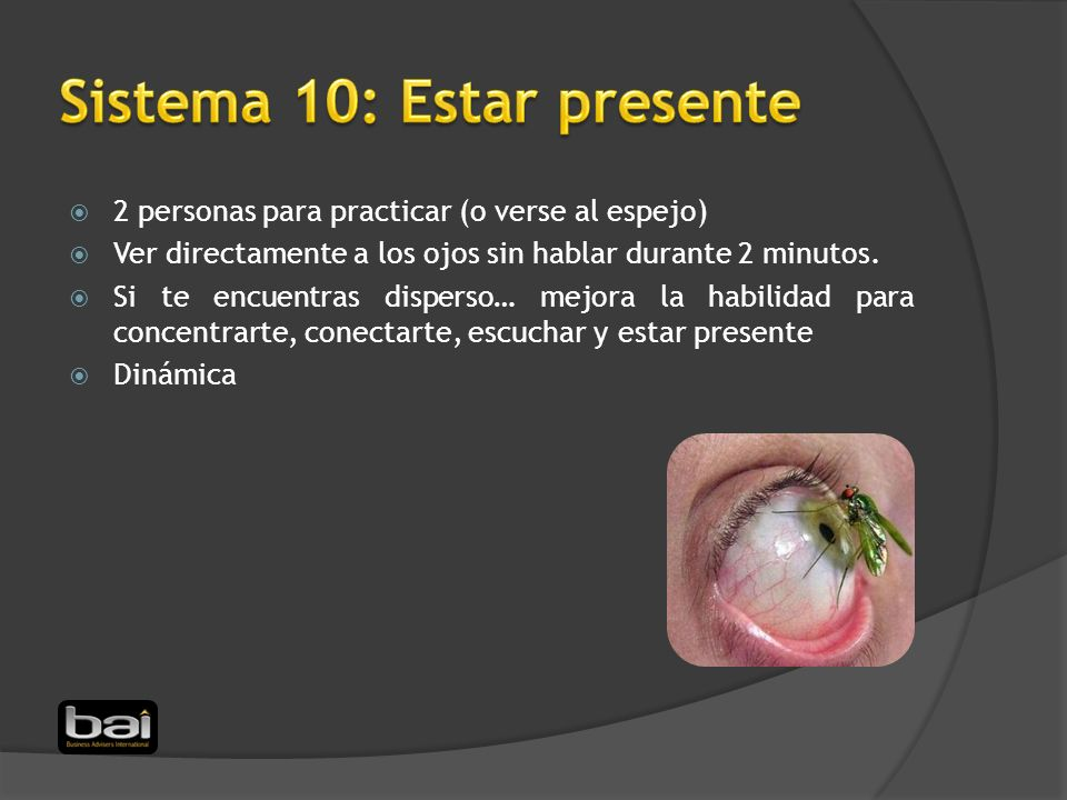 Sistema 10: Estar presente