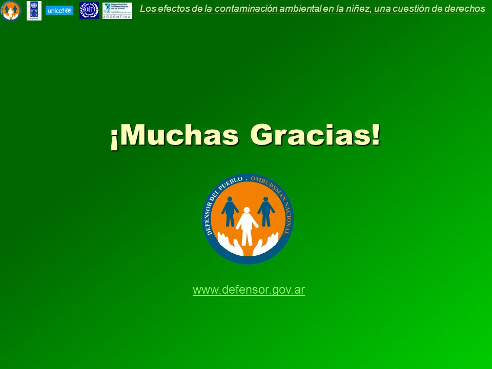 ¡Muchas Gracias! www.defensor.gov.ar