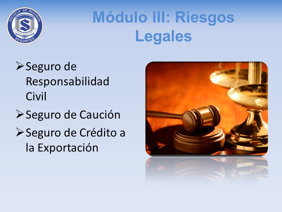 Módulo III: Riesgos Legales