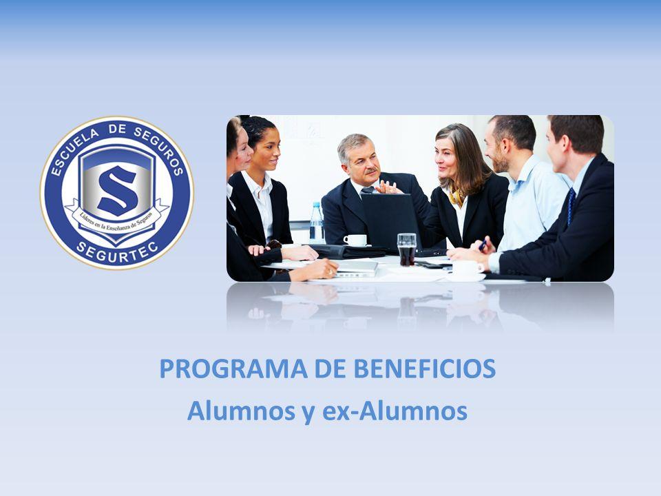 PROGRAMA DE BENEFICIOS Alumnos y ex-Alumnos